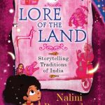 Lore of the Land – Storytelling Traditions of India by Nalini Ramachandran