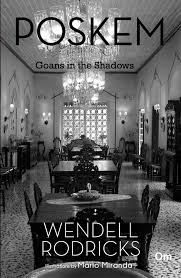 Poskem – Goans in the Shadows by Wendell Rodricks