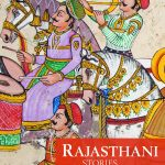 Rajasthani Stories Retold by Rima Hooja