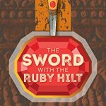 The Sword With The Ruby Hilt by Mrudula Govindaraju