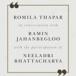 Talking History – Romila Thapar With Ramin Jahanbegloo and Neeladri Bhattacharya