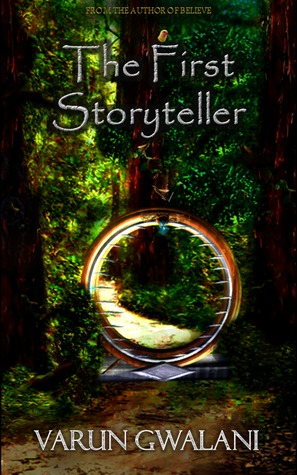 The First Storyteller by Varun Gwalani