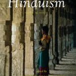 The Life Of Hinduism by John Stratton Hawley, Vasudha Narayanan