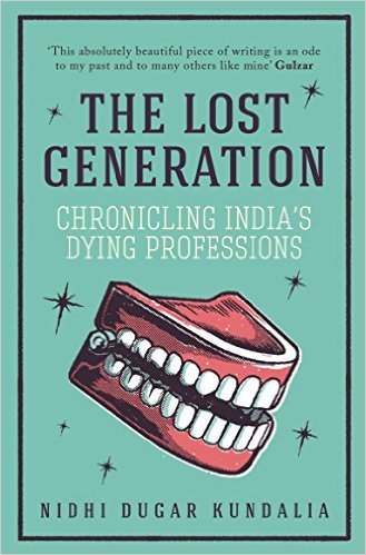 The Lost Generation by Nidhi Dugar Kundalia