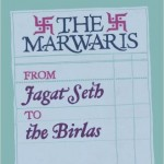 Book Review - The Marwaris, from Jagat Seth to the Birlas by Thomas A Timberg and Gurcharan Das