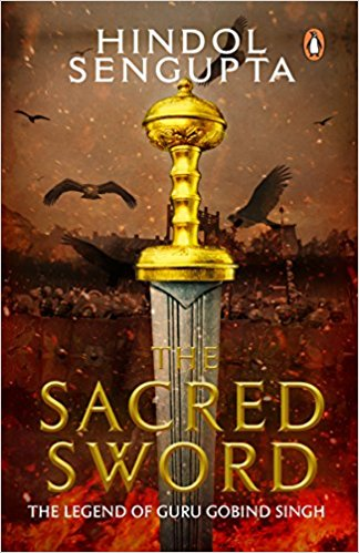 Book Review - The Sacred Sword by Hindol Sengupta