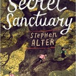 The Secret Sanctuary by Stephen Alter