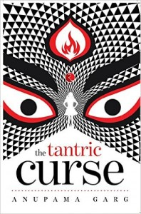 The tantric curse by anupama garg