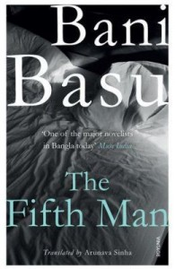Book Review The Fifth Man by Bani Basu, Translation by Arunava Sinha