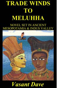 Trade Winds to Meluhha by Vasant Dave